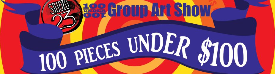 100 UNDER 100 CALL FOR ART IS OPEN